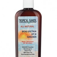 Tropical Sands All Natural Biodegradable Water Resistant Sunscreen – SPF 30 – 8 fl Ounces – Great for Snorkeling – Reef Safe!